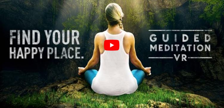 Guided Meditation – Virtual Reality –